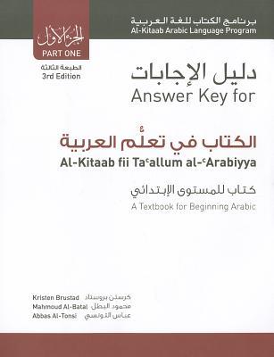 Al-kitaab Fii Ta Callum Al-carabiyya By Brustad, Kristen/ Al-Batal, Mahmoud/ Al-Tonsi, Abbas